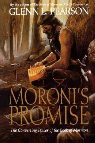 9781570081934: Moroni's promise: The converting power of the Book of Mormon