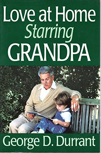 9781570081972: Love at Home Starring Grandpa