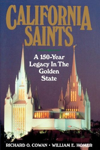 9781570082009: California Saints: A 150-Year Legacy In The Golden State