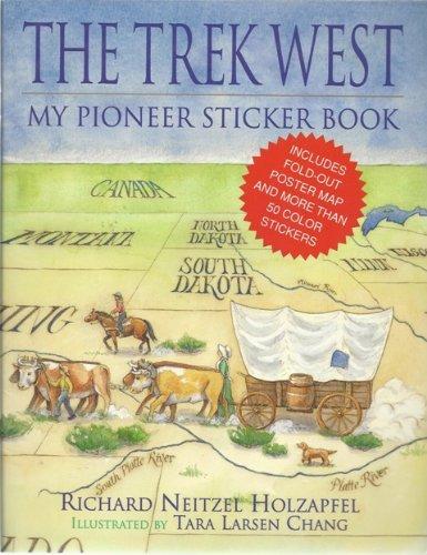 9781570082603: The Trek West My Pioneer Sticker Book