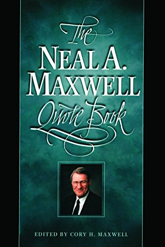 9781570083259: Neal A. Maxwell Quote Book