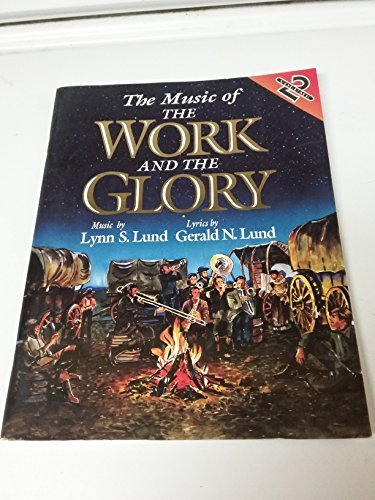 9781570083495: The Music of the Work and Glory Vol. 2 : Songbook