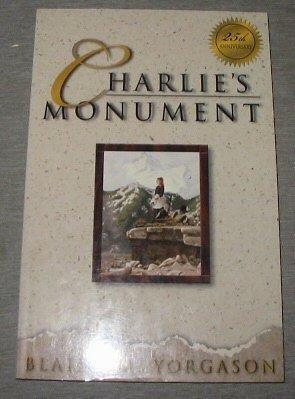 9781570086199: Charlie's Monument