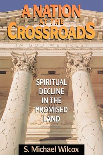 9781570086281: A Nation at the Crossroads: Spiritual Decline in the Promised Land