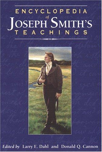 9781570086724: Encyclopedia of Joseph Smith's Teachings