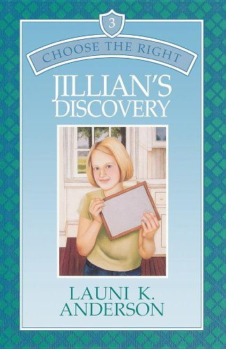 Jillian's discovery (Choose the right) (1570086737) by Launi K Anderson