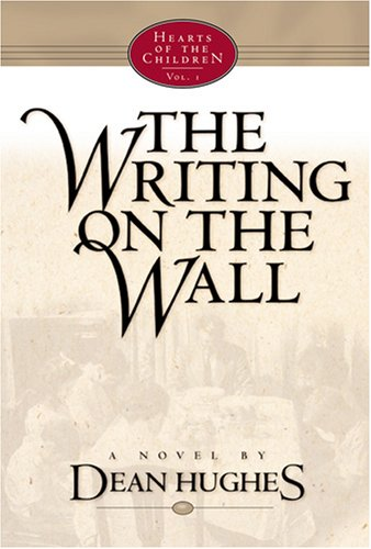 9781570087257: The Writing on the Wall (Hearts of the Children, 1)