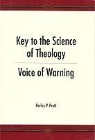 Key to the Science of Theology: Voice: Pratt, Parley P.