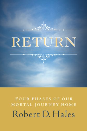 9781570087691: Return: Four Phases of Our Mortal Journey Home
