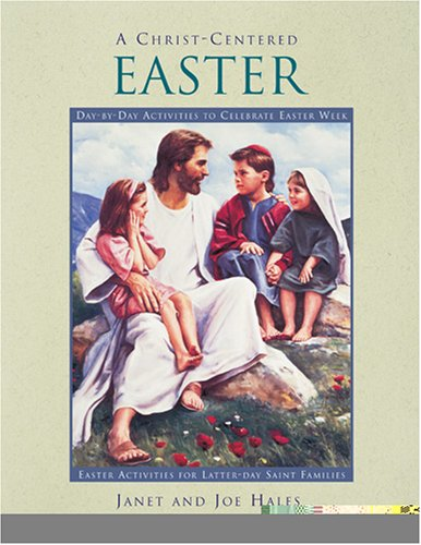 9781570087790: A Christ-Centered Easter: Day-By-Day Activities to Celebrate Easter Week