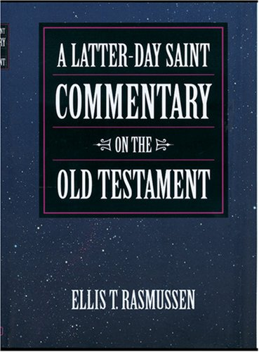 9781570087882: Latter-day Saint Commentary on the Old Testament