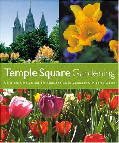 9781570088018: Temple Square Gardening