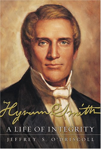 9781570088575: Hyrum Smith: A Life of Integrity