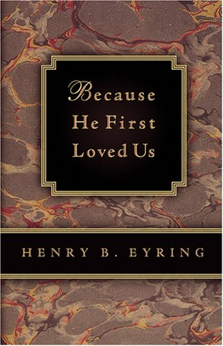 9781570089244: Because He First Loved Us