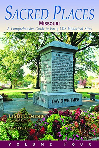 9781570089398: Sacred Places: A Comprehensive Guide to Early LDS Historical Sites, Vol. 4: Missouri