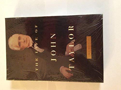 9781570089428: The Life of John Taylor