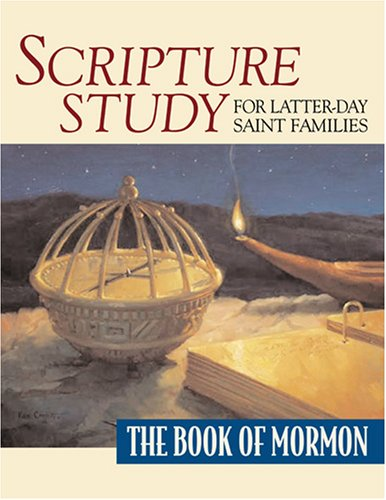 9781570089831: Scripture Study for Latter-Day Saint Families: The Book of Mormon