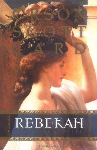 Rebekah: Women of Genesis (First edition, first printing): Card, Orson Scott