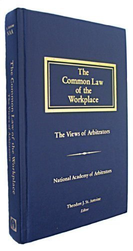 9781570181207: The Common Law of the Workplace: The Views of Arbitrators