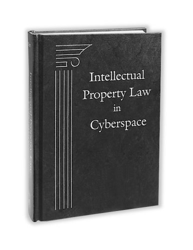 Intellectual Property Law in Cyberspace: G. Peter Albert