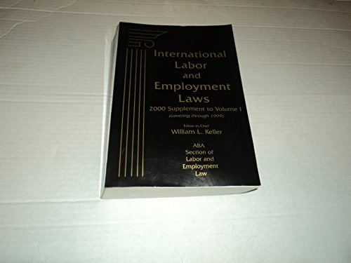 International Labor and Employment Laws: Keller, William L.