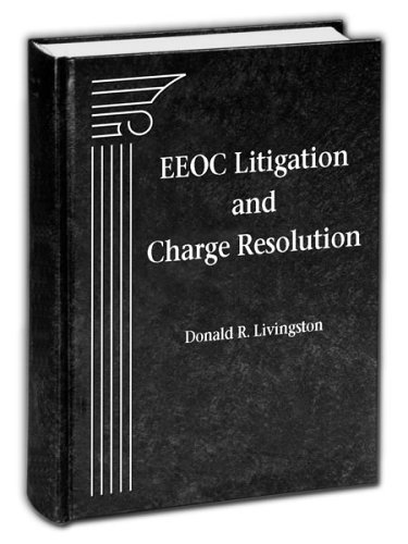 EEOC Litigation and Charge Resolution: Livingston, Donald R.