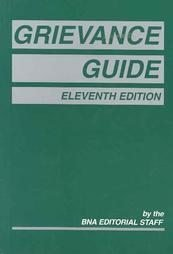 Grievance Guide, 11th Edition: Unknown