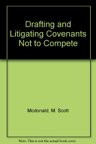 9781570183980: Drafting & Enforcing Covenants Not To Compete