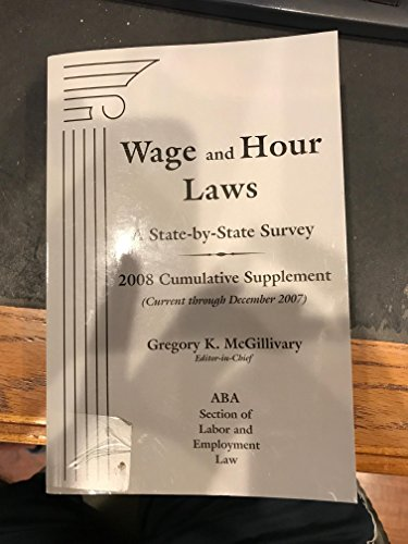 Wage & Hour Laws: State-By-State Survey, 2008: Section, ABA L&E