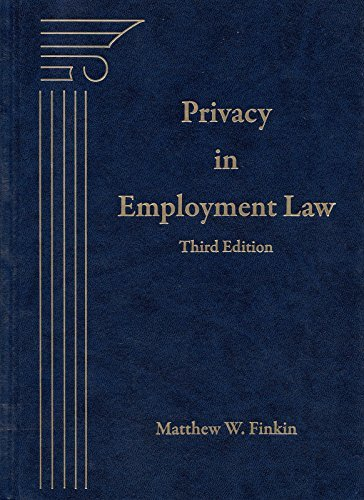 9781570188268: Privacy In Employment Law, 3rd Edition