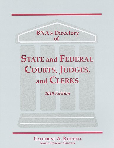 9781570188411: Directory State & Federal Courts, Judges, Clerks, 2010 (Bna's Directory of State and Federal Courts, Judges, and Clerks)