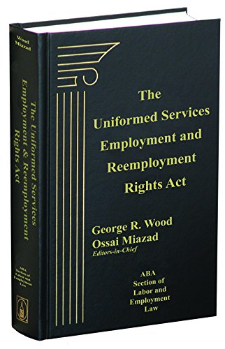 9781570188466: Uniformed Services Employment and Reemployment Rights Act (USERRA)