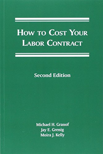 9781570189289: How To Cost Your Labor Contract, Second Edition