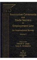 9781570189357: Restrictive Covenants and Trade Secrets in Employment Law: An International Survey, Volume II