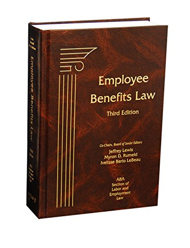 9781570189364: Employee Benefits Law, Third Edition