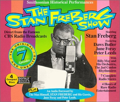 Stan Freberg: The First 7 Episodes (4-CD set) (Smithsonian Historical Performances)