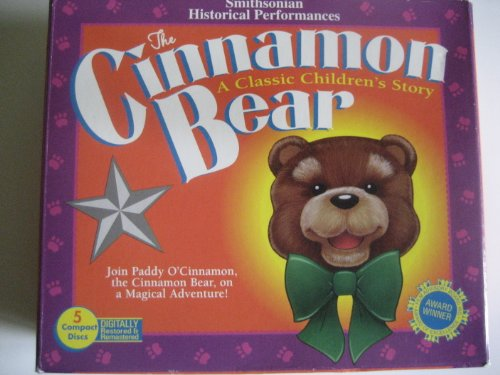 The Cinnamon Bear: A Classic Children's Story (Smithsonian Historical Performances): ...
