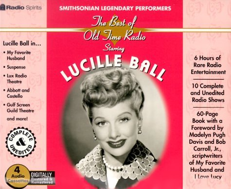 9781570192678: Lucille Ball (The Best of Old Time Radio/Legendary Performers)