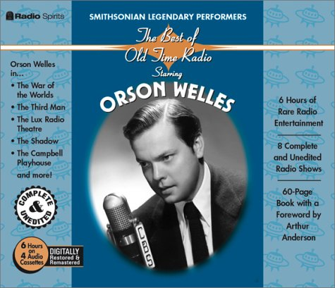 9781570193576: The best of Old-Time Radio Starring Orson Welles