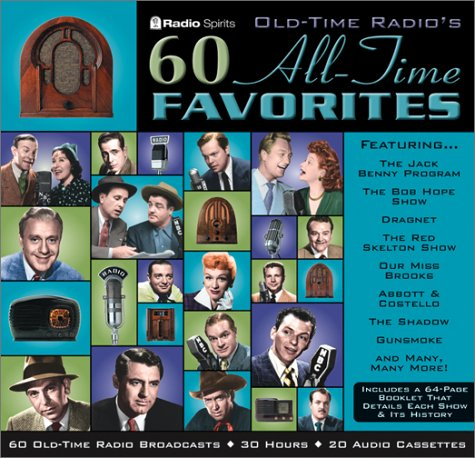 9781570193583: Old-Time Radio's 60 All-Time Favorites