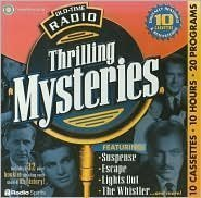 Old-Time Radio Thrilling Mysteries (10-Hour Collections) [BOX SET]