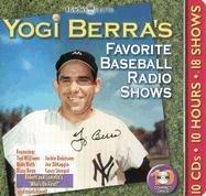 Yogi Berras Favorite Baseball Radio Shows [With