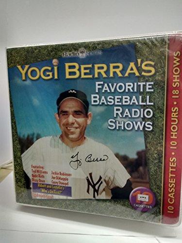 Yogi Berra's Favorite Baseball Radio Shows with