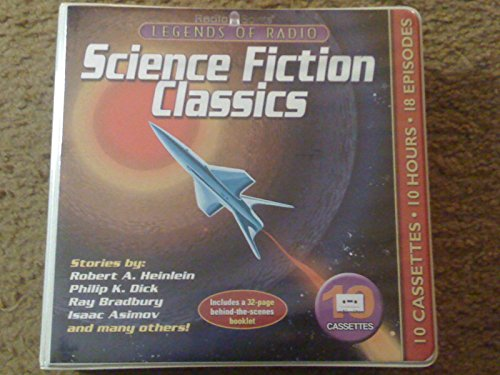 Legends of Radio Science Fiction Classics with