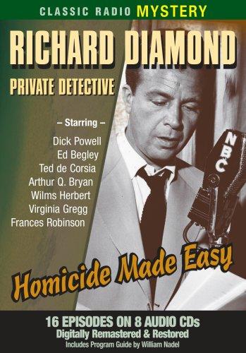 9781570198519: Richard Diamond: Homicide Made Easy (Old Time Radio) (Classic Radio Mysteries)