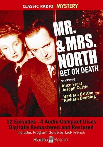 Mr. & Mrs. North (Classic Radio Mysteries): Original Radio Broadcasts