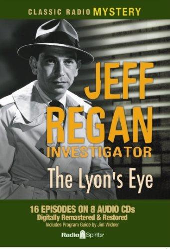 9781570198731: Jeff Regan Investigator-The Lyon's Eye (Old Time Radio)