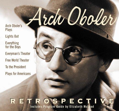 9781570198991: Arch Oboler: Retrospective (Old Time Radio)