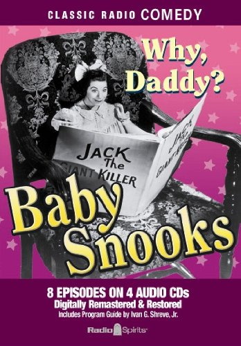 9781570199011: Baby Snooks: Why Daddy? (Old Time Radio)