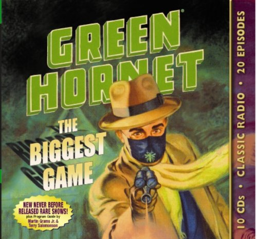 9781570199189: Green Hornet: The Biggest Game (Old Time Radio)